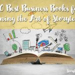 10 Best Books for Learning the Art of Business Storytelling