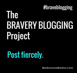 Braveblogging21