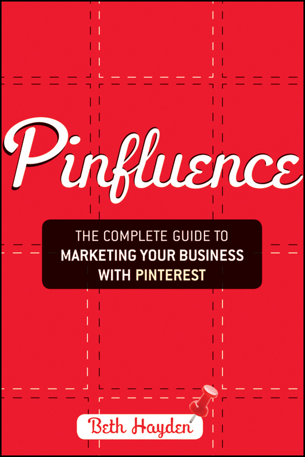 "From Guest Post to Published Author: An Interview with Beth Hayden of ""Pinfluence"""
