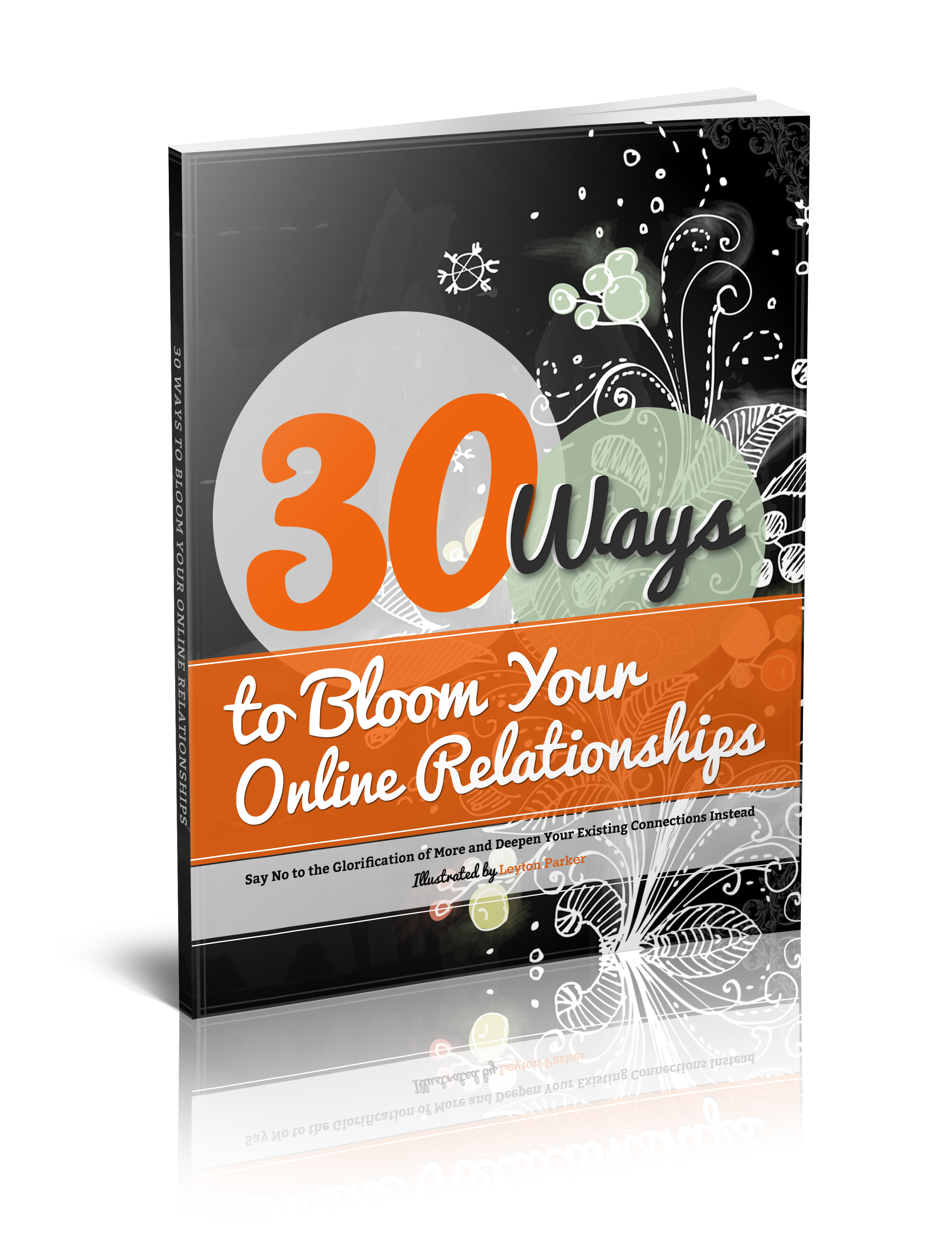 30 Ways to Bloom Your Online Relationships