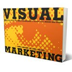 Visual Marketing: A Review and Interview with the Authors