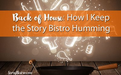 Back of the House: How I Keep This Bistro Humming
