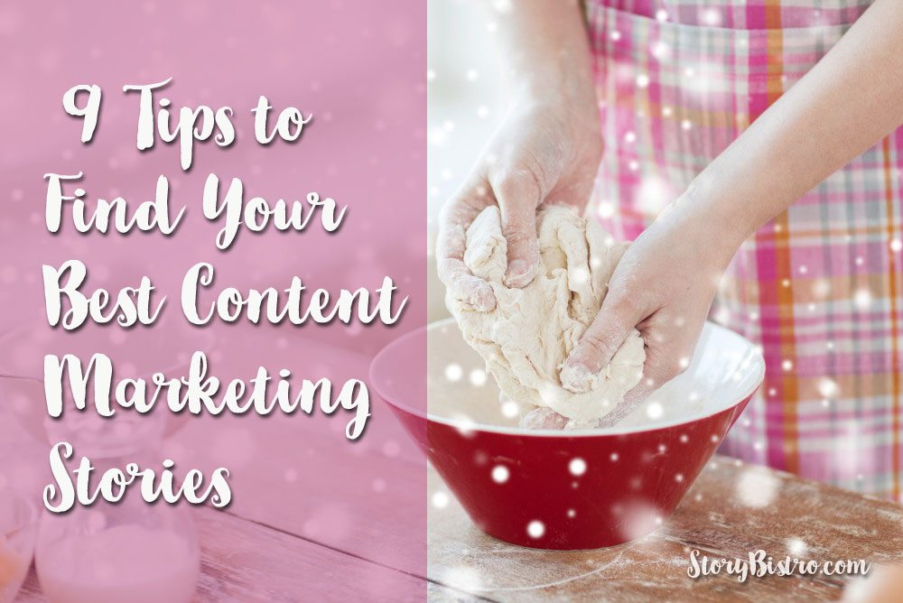 9 Tips to Connect with Your Inner Genius and Find Your Best Content Marketing Stories