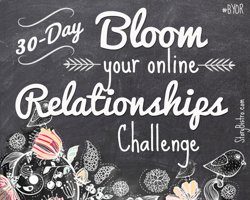 bloom your online relationships 30 day challenge