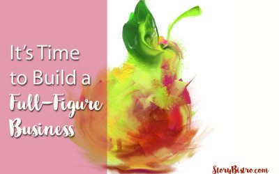 It's Time to Build a Full-Figure Business