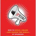 "Book Review: ""Uprising: How to Build a Brand and Change the World"" (Plus a chance to win a FREE copy)"